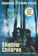 Shadow Children  Boxed Set  Book
