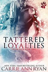 Tattered Loyalties: (A Paranormal Shifter Talon Pack Romance)