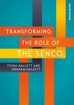 EBOOK: Transforming the Role of the SENCO: Achieving the National Award for SEN Coordination