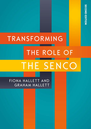 EBOOK  Transforming the Role of the SENCO  Achieving the National Award for SEN Coordination