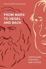 From Marx to Hegel and Back