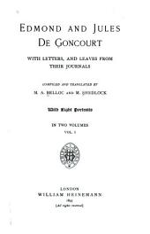 Edmond and Jules de Goncourt: With Letters, and Leaves from Their Journals, Volume 1