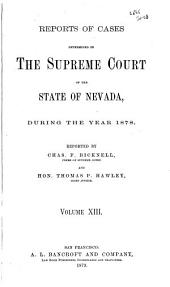 Reports of Decisions of the Supreme Court of the State of Nevada: Volume 13