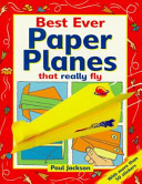 Best Ever Paper Planes That Really Fly!