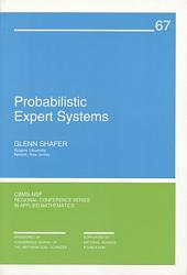 Probabilistic Expert Systems