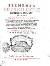 Elementa Physiologiae Corporis Humani: Fetus Hominusque Vita. Tomus Octavus, Volume 8