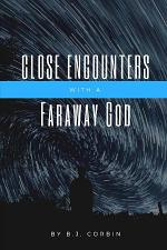 Close Encounters with a Faraway God