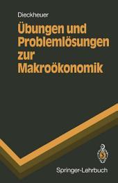 Übungen und Problemlösungen zur Makroökonomik