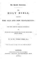 The Portable Commentary. The Holy Bible ... with ... Explanatory Notes, Selected ... by the Rev. Ingram Cobbin