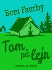Tom på lejr