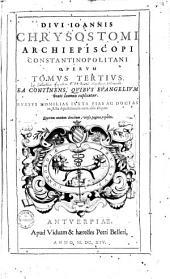 ¬Divi ¬Joannis ¬Chrysostomi ... opera omnia: Volume 3