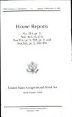United States Congressional Serial Set Serial No 15049 House Reports No 314 Pt 2 Nos 315 Pt 2 3 No 316 Pt 3 No 332 Pt 2 And Nos 356 Pt 2 365 376