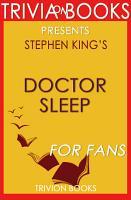 Doctor Sleep  A Novel By Stephen King  Trivia On Books  PDF
