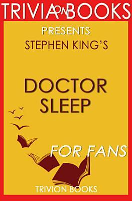 Doctor Sleep  A Novel By Stephen King  Trivia On Books