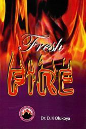 The Fresh Fire