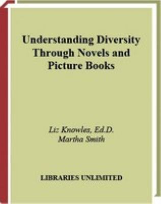 Understanding Diversity Through Novels and Picture Books PDF