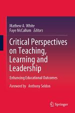 Critical Perspectives on Teaching, Learning and Leadership