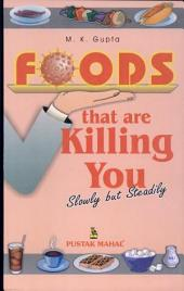 Foods That Are Killing You