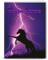 HORSE SENSE: Horse Sense Matters