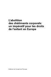 L'abolition des châtiments corporels: un impératif pour les droits de l'enfant en Europe