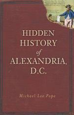 Hidden History of Alexandria,