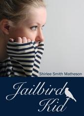 Jailbird Kid