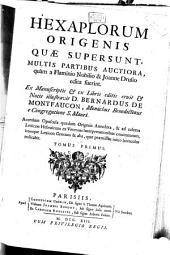Hexaplorum Origenis Quae Supersunt Multis Partibus Auctiora, quàm a Flaminio Nobilio et Joanne Drusio edita fuerint: 1