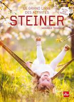 Le grand livre des activit  s Steiner PDF