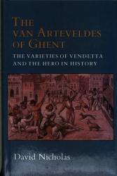 The Van Arteveldes Of Ghent Book PDF