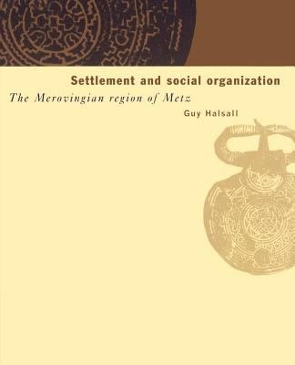 Settlement and Social Organization