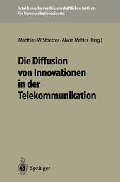 Die Diffusion von Innovationen in der Telekommunikation