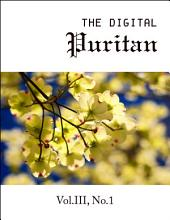 The Digital Puritan - Vol.III, No.1