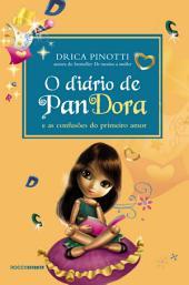 O diário de Pandora: As confusões do primeiro amor