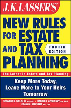 JK Lasser s New Rules for Estate and Tax Planning PDF
