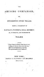 The Amusing Companion, Or, Interesting Story Teller