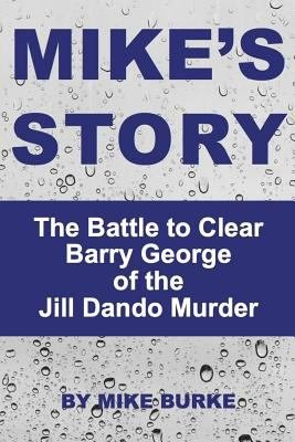 Mike  39 s Story   Barry george  amp  the Jill Dando Murder