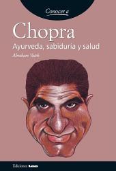 Chopra, ayurveda sabiduria y salud