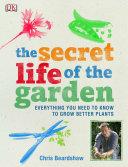 The Secret Life of the Garden
