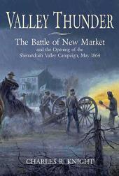 Valley Thunder: The Battle of New Market