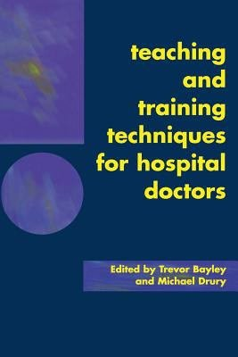 Teaching and Training Techniques for Hospital Doctors PDF