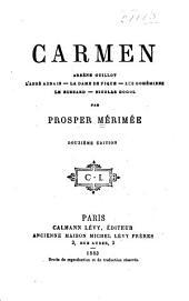 Carmen--Arsène Guillot--L'abbé Aubain--La dame de pique--Les bohémiens--Le hussard--Nicolas Gogol