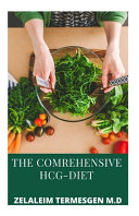 The Comprehensive Hcg Diet
