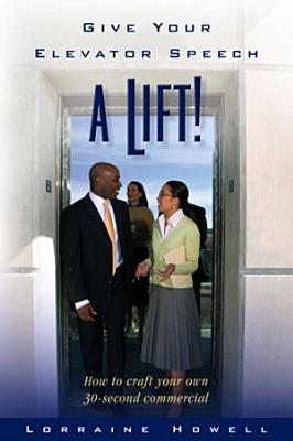 Give Your Elevator Speech a Lift