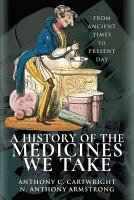 A History of the Medicines We Take PDF