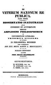 De veterum Saxonum re publica: pars prior : dissertatio inauguralis