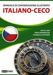 Manuale di conversazione illustrato Italiano-Ceco