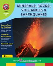 Minerals, Rocks, Volcanoes & Earthquakes Gr. 4-7