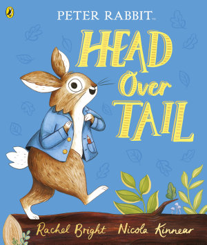 Peter Rabbit  Head Over Tail