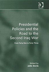 Presidential Policies and the Road to the Second Iraq War PDF