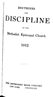 Doctrines and Discipline of the Methodist Episcopal Church, 1912